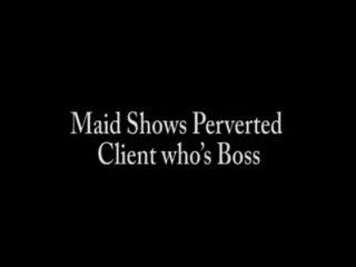 Maid mostra cliente pervertido que chefe de s